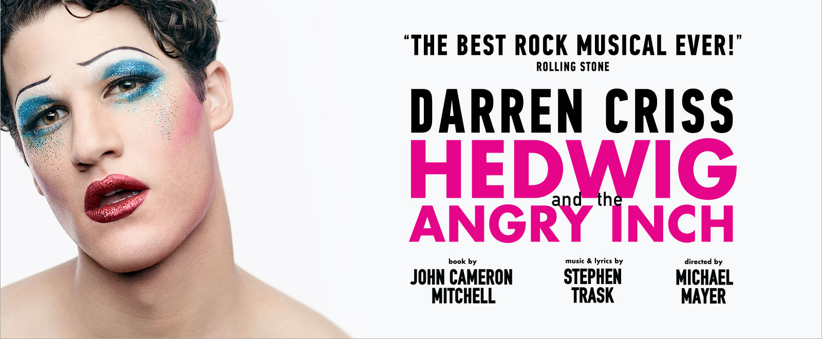 The Best Rock Musical Ever! | Darren Criss | Hedwig and the Angry Inch