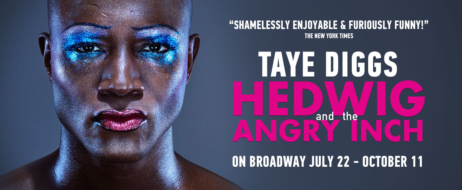 Taye Diggs stars as Hedwig | Beginning July 22
